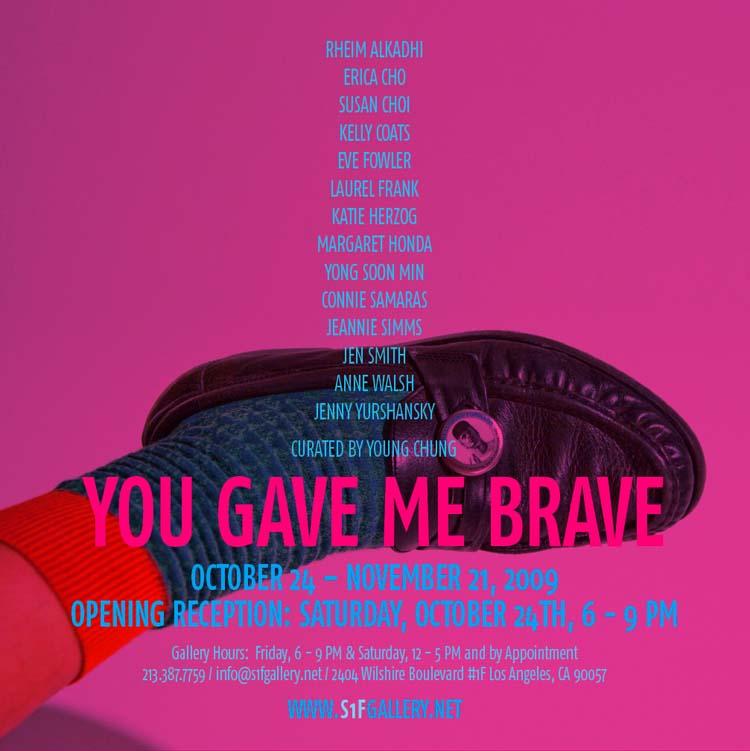 yougavemebrave